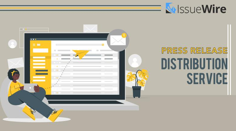 IssueWire - The Best Press Release Distribution Service Provider In United States