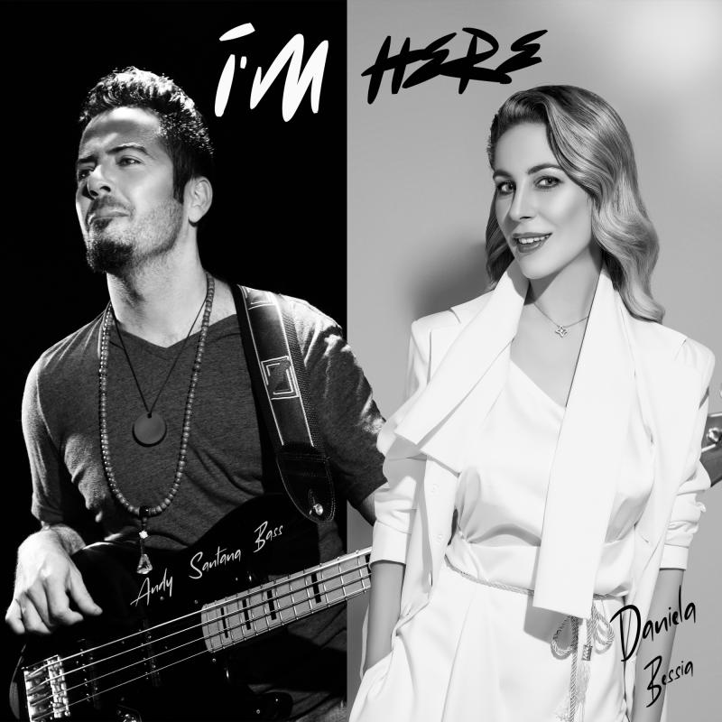 Daniela Bessia and Andy Santana Bass Release New Album 'I'm Here'