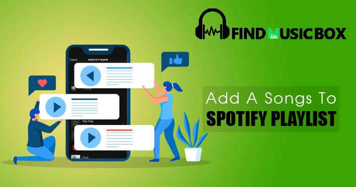 Add songs to Spotify playlist
