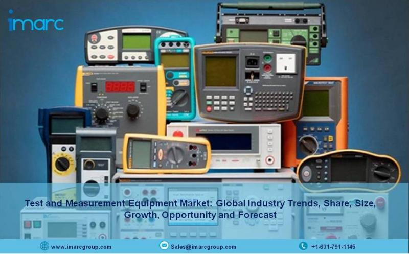 Test and Measurement Equipment Market Report By IMARC Group