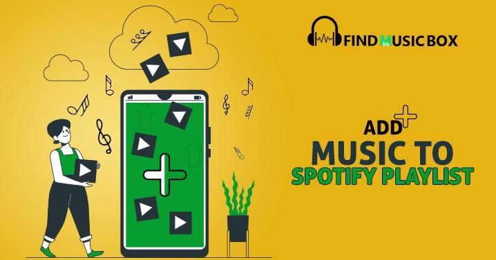 add music to Spotify playlist