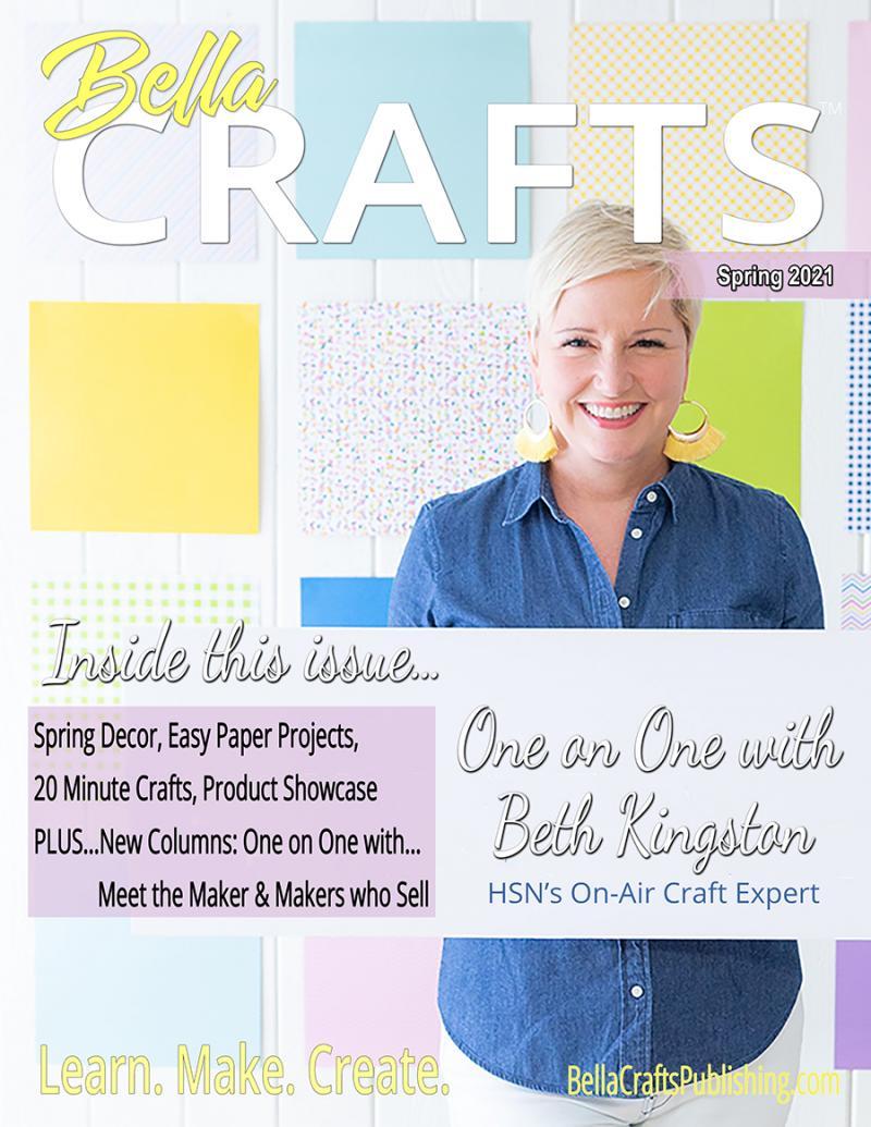 Bella Crafts Spring Issue 2021