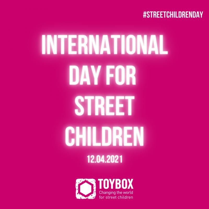 International Day for Street Children 12th April 2021