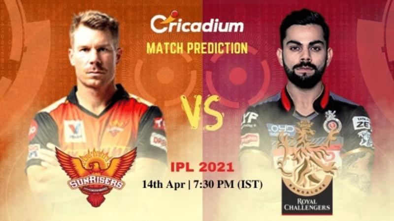IPL 2021 Today Cricket Match Prediction SRH vs RCB