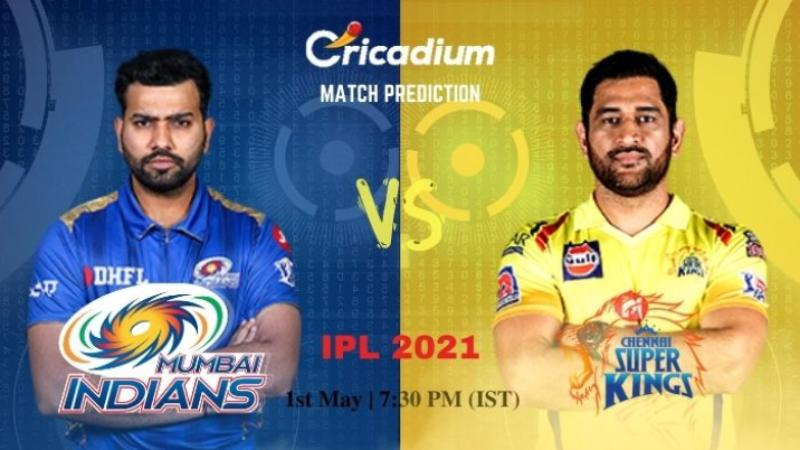 MI vs CSK Today IPL Match Prediction 1st May 2021