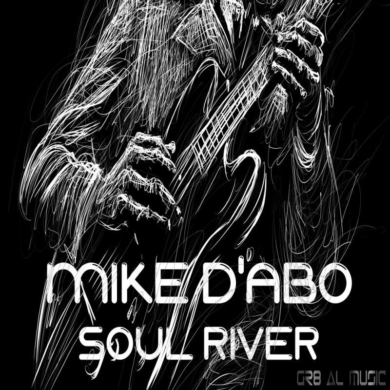 Mike D'abo - Soul River