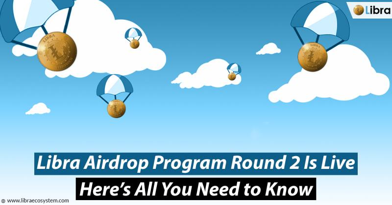 Libra Ecosystem Announces Airdrop Program Round 2 - Join & Earn 25