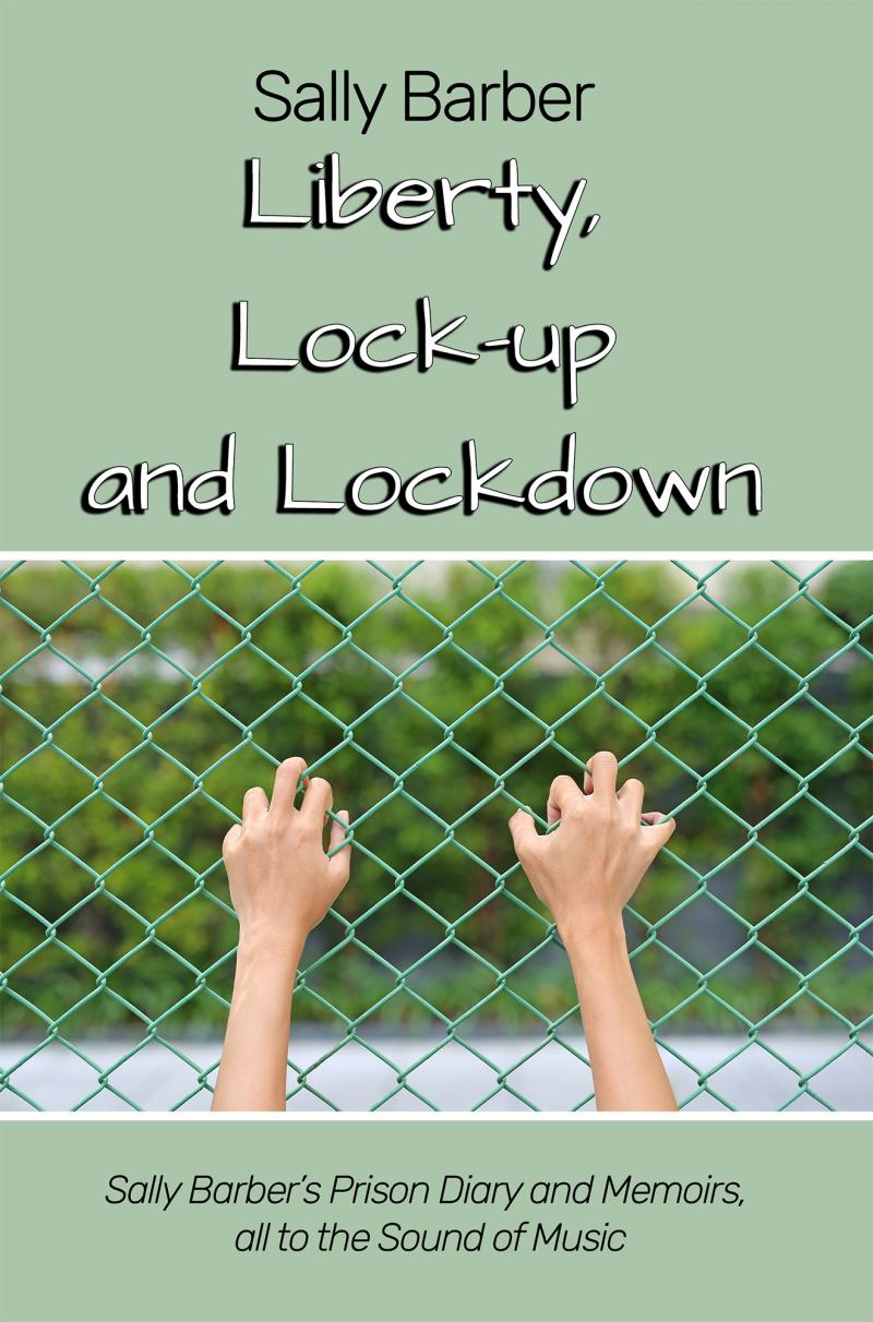 Liberty, Lock-up and Lockdown (Front Cover)