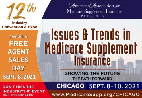 National Medicare Supplement Insurance Industry Conference, 2021, Chicago, IL