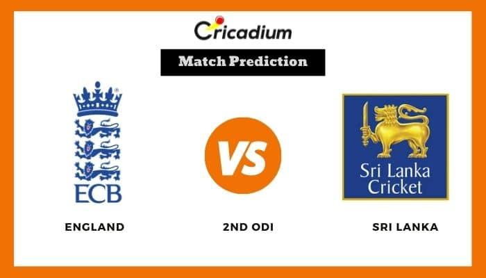 ENG vs SL Match Prediction Who Will Win Today 2nd ODI