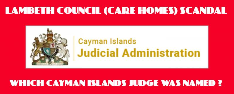 Is Lambeth Council truly sorry for it's Child Abuse Scandals, most especially when a UK Cayman Islands Judge has now been Shamed ?