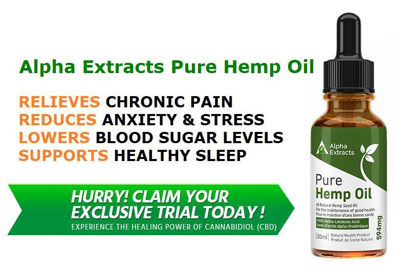 Alpha Extracts Pure Hemp Oil Canada : (SCAM or LEGIT) What to Know