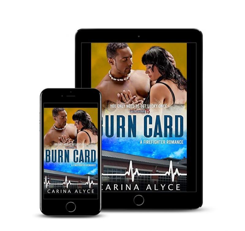 Burn Card: A Strong Woman Firefighter Romance