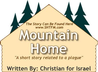 Mountain home plague story