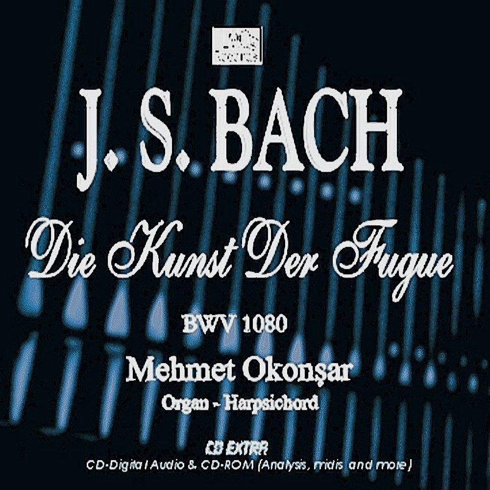 The Art of Fugue; CD by Mehmet Okonsar
