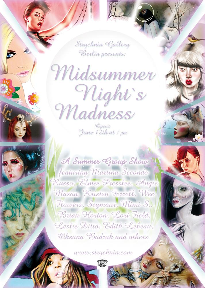 """Midsummer Night's Madness"" is the title of Strychnin Gallery's June exhibition."